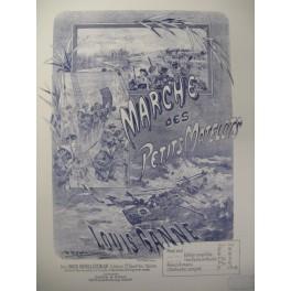 GANNE Louis Marche des Petits Matelots Piano 1890