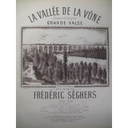 SÉGHERS Frédéric La Vallée de la Vône Piano ca1885