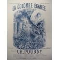 POURNY Charles La Colombe égarée Chant Piano XIXe
