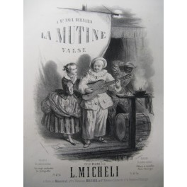MICHELI L. La Mutine Piano 1858
