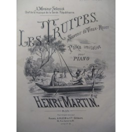 MARTIN Henri Les Truites Piano XIXe
