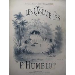 HUMBLOT P. Les Cascatelles Piano XIXe