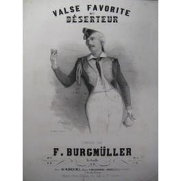 BURGMÜLLER F. Valse du Déserteur Piano ca1840