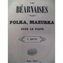 MOTTE V. Les Béarnaises Piano 1854
