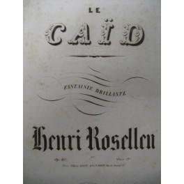 ROSELLEN Henri Le Caïd Piano ca1860