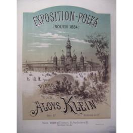 KLEIN Aloys Exposition Polka Rouen Piano 1884