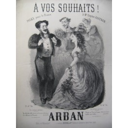 ARBAN A vos Souhaits Piano ca1862