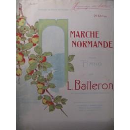 BALLERON L. Marche Normande Piano 1901