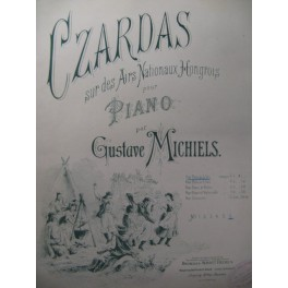 MICHIELS Gustave Czardas Piano 1888