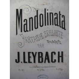 LEYBACH J. Mandolinata Piano 1869