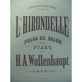 WOLLENHAUPT H. A. L'Hirondelle Piano