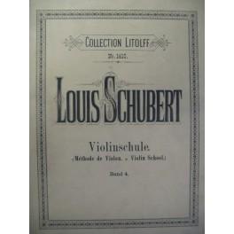 SCHUBERT Louis Méthode Violon Band 4