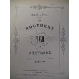 LEYBACH J. 1er Nocturne Piano XIXe