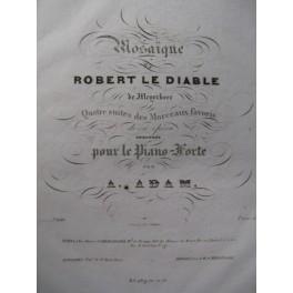 ADAM Adolphe Mosaïque de Robert le Diable n°3 Piano 1830