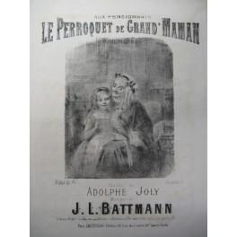 BATTMANN J. L. Le Perroquet de Grand'Maman Chant Piano XIXe