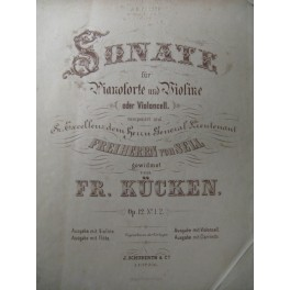 KUCKEN Fr. Sonate Violon Piano 1870