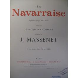 MASSENET Jules La Navarraise Chant Piano 1894