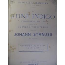 STRAUSS Johann La Reine Indigo Opera 1875
