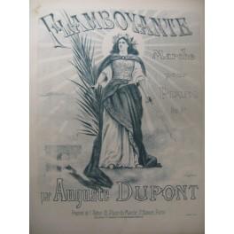 DUPONT Auguste Flamboyante Piano XIXe