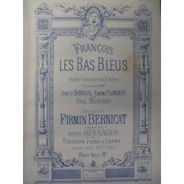 BERNICAT Firmin François les Bas Bleus Opera 1883