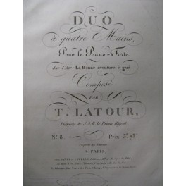 LATOUR T. Duo Piano 4 mains ca1820