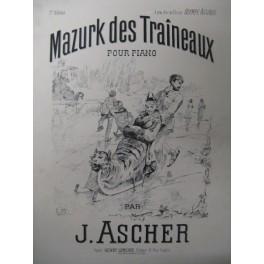ASCHER J. Mazurk des Traineaux Piano ca1880