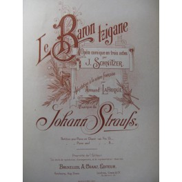 STRAUSS Johann Le Baron Tzigane Opéra ca1890
