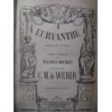WEBER Euryanthe Opera ca1855
