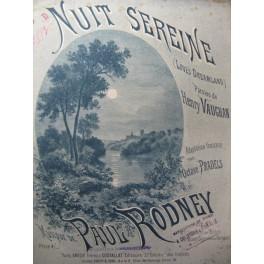 RODNEY Paul Nuit Sereine Chant Piano 1887