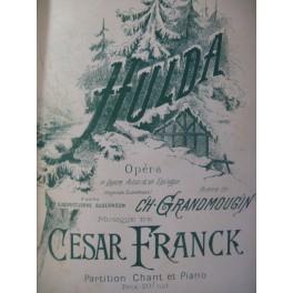 FRANCK César Hulda Opera 1894