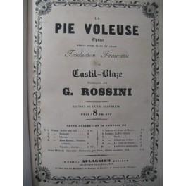 ROSSINI G. La Pie Voleuse Opera ca1850