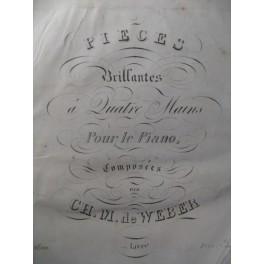 WEBER Pièces Brillantes Piano 4 mains 1838