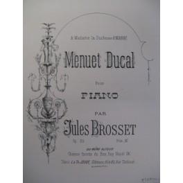 BROSSET Jules Menuet Ducal Piano XIXe