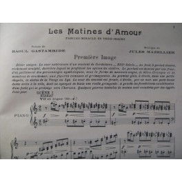 MAZELLIER Jules Les Matines d'Amour Chant Piano 1927