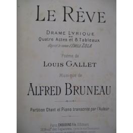 BRUNEAU Alfred Le Rêve Chant Piano ca1890