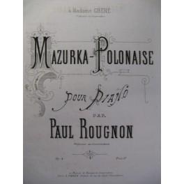 ROUGNON Paul Mazurka Polonaise Piano XIXe