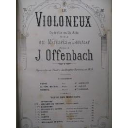 OFFENBACH J. Le Violoneux Chant Piano 1880
