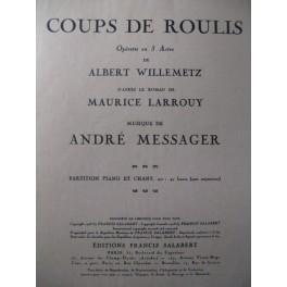 MESSAGER André Coups de Roulis Opera 1928