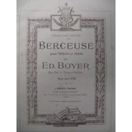 BOYER Ed. Berceuse Violon Piano XIXe
