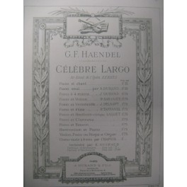 HAENDEL G. F. Célèbre Largo Violon Piano 1891