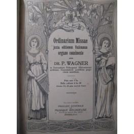 WAGNER P. Gradual Romanum Orgue ca1905