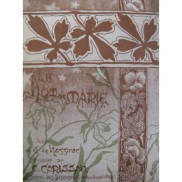 CARISSAN C. Le Nom de Marie Chant Orgue 1899