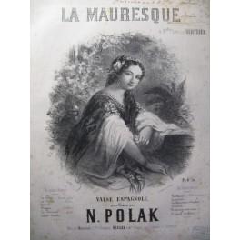 POLAK N. La Mauresque Piano ca1858