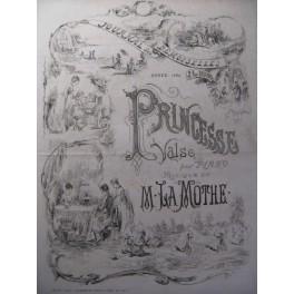 LA MOTHE Georges Princesse Valse Piano 1880