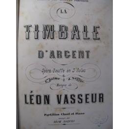 VASSEUR Léon La Timbale d'Argent Opera 1872