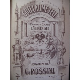 ROSSINI G. Guillaume Tell Opera 1863