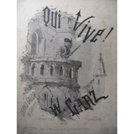 GANZ W. Qui Vive ! Piano 4 mains 1867