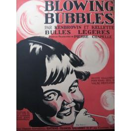 KENBROVIN & KELLETTE Blowing Bubbles Chant Piano 1919