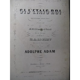ADAM Adolphe Si j'étais Roi Opera ca1855
