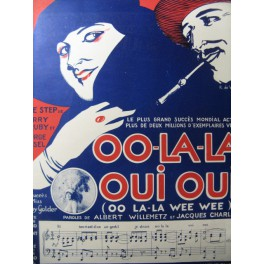 RUBY & JESSEL Oo-la-la Oui Oui Chant Piano 1919